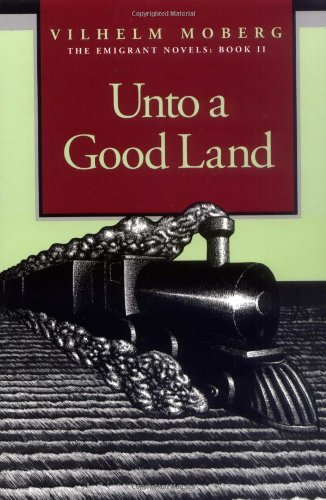 Unto a Good Land   1995 (Reprint) edition cover