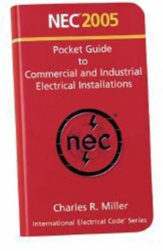 NEC 2005 Pocket Guide to Commercial and Industrial Electrical Installations   2005 9780877656203 Front Cover