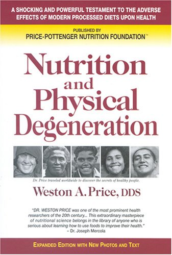 Nutrition and Physical Degeneration 8th edition cover