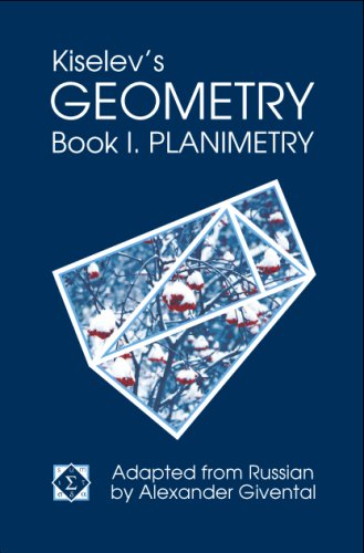 Kiselev's Geometry : Book I. Planimetry  2006 edition cover