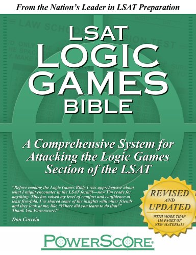 LSAT Logic Games Bible : A Comprehensive System for Attacking the Logic Games Section of the LSAT  2008 edition cover