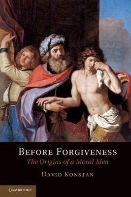 Before Forgiveness The Origins of a Moral Idea  2012 edition cover