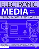 Electronic Media: Then, Now, and Later  2016 9781138903203 Front Cover