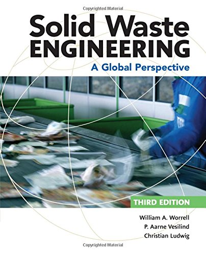 Solid Waste Engineering A Global Perspective 3rd 2017 9781305635203 Front Cover