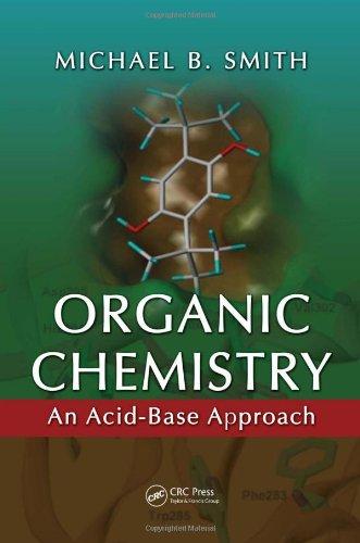 Organic Chemistry An Acid-Base Approach  2010 edition cover