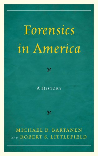 Forensics in America A History  2013 edition cover