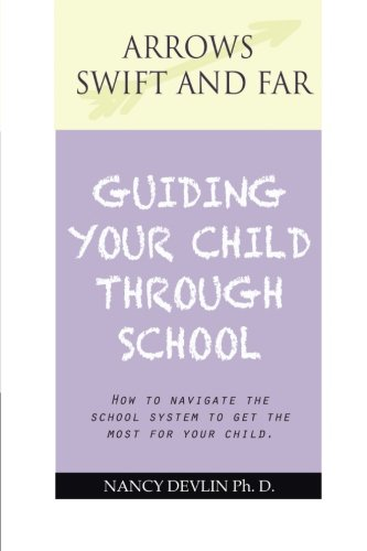Guiding Your Child Through School: Essays on Education  2012 edition cover