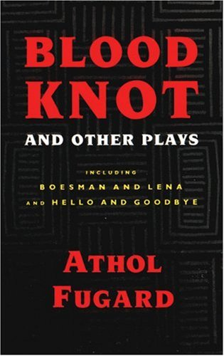 Blood Knot and Other Plays  N/A edition cover