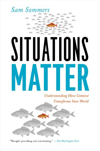 Situations Matter Understanding How Context Transforms Your World N/A 9781594486203 Front Cover