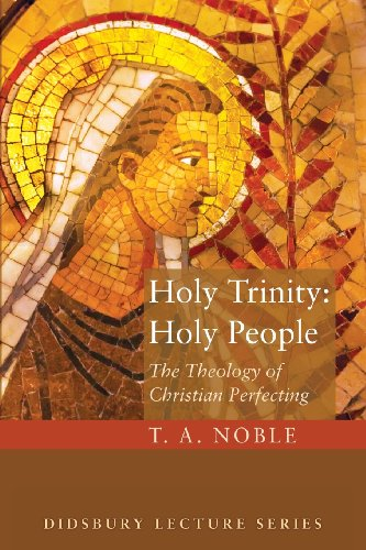 Holy Trinity: Holy People The Theology of Christian Perfecting  2013 edition cover