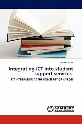 Integrating Ict into Student Support Services N/A 9783838324203 Front Cover