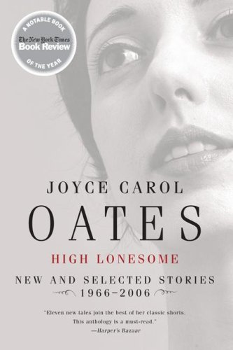 High Lonesome New and Selected Stories 1966-2006 N/A edition cover