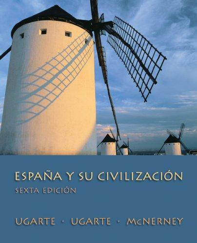 Espa�a y Su Civilizaci�n  6th 2009 edition cover