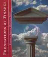 Foundations of Finance The Logic and Practice of Financial Management  1994 (Annotated) 9780132110204 Front Cover