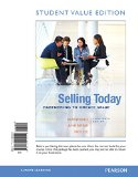 Selling Today Partnering to Create Value, Student Value Edition 13th 2015 edition cover