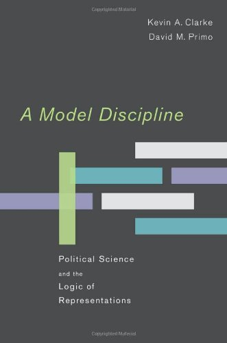 Model Discipline Political Science and the Logic of Representations  2011 edition cover