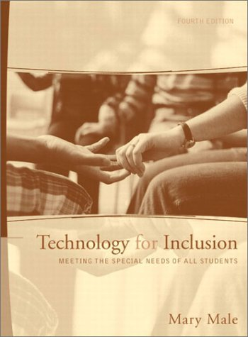 Technology for Inclusion Meeting the Special Needs of All Students 4th 2003 (Revised) 9780205342204 Front Cover