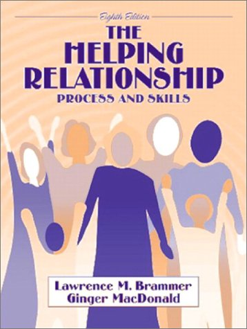 Helping Relationship Process and Skills 8th 2003 (Revised) edition cover
