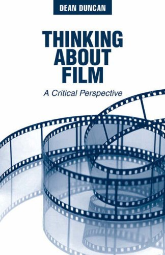 Thinking about Film A Critical Perspective  2008 edition cover