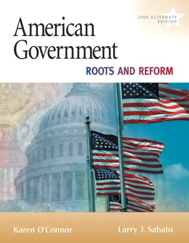 American Government Roots and Reform, 2009 Alternate Edition 9th 2009 edition cover