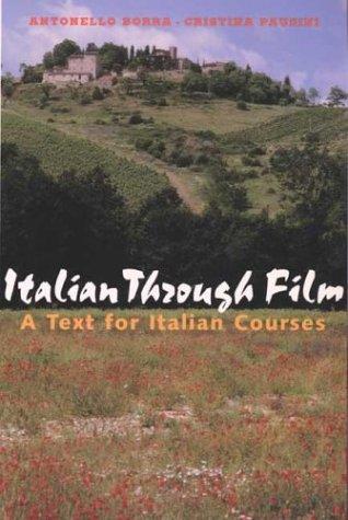 Italian Through Film A Text for Italian Courses  2004 edition cover