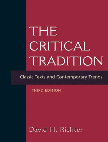 Critical Tradition Classic Texts and Contemporary Trends 3rd 2007 edition cover
