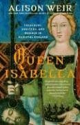 Queen Isabella Treachery, Adultery, and Murder in Medieval England N/A edition cover