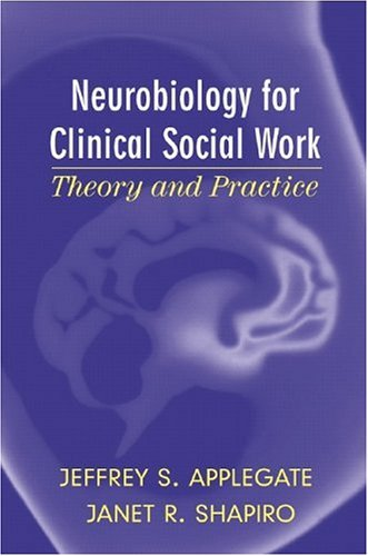 Neurobiology for Clinical Social Work Theory and Practice  2005 edition cover