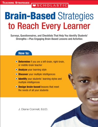 Brain-Based Strategies to Reach Every Learner Surveys, Questionnaires, and Checklists That Help You Identify Students' Strengths-Plus Engaging Brain-Based Lessons and Activities  2005 edition cover