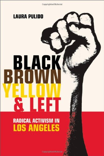 Black, Brown, Yellow, and Left Radical Activism in Los Angeles  2006 edition cover