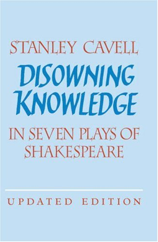 Disowning Knowledge In Seven Plays of Shakespeare 2nd 2002 (Revised) edition cover