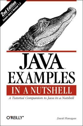 Java Examples in a Nutshell A Tutorial Companion to Java in a Nutshell 3rd 2004 edition cover