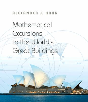 Mathematical Excursions to the World's Great Buildings   2012 edition cover