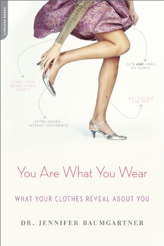 You Are What You Wear What Your Clothes Reveal about You  2012 edition cover
