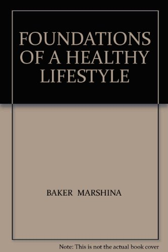 Foundations of a Healthy Lifestyle  2003 (Revised) 9780757504204 Front Cover