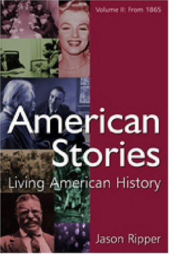 American Stories from 1865 Living American History  2008 edition cover