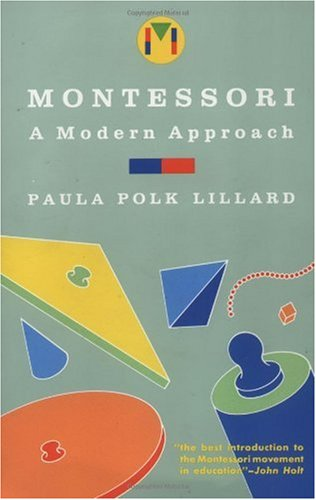 Montessori A Modern Approach N/A 9780805209204 Front Cover