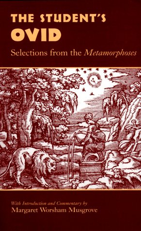 Student's Ovid Selections from the Metamorphoses N/A edition cover