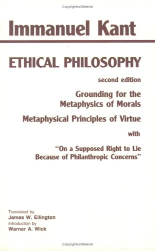 Ethical Philosophy Grounding for the Metaphysics of Morals and Metaphysical Principles of Virtue 2nd 1994 edition cover