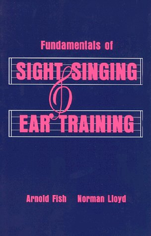 Fundamentals of Sight Singing and Ear Training  Reprint  9780881337204 Front Cover