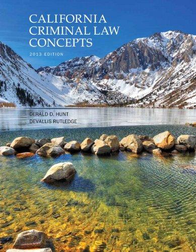 California Criminal Law Concepts  13th 2013 edition cover