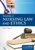 Essentials of Nursing Law and Ethics:   2013 9781284030204 Front Cover