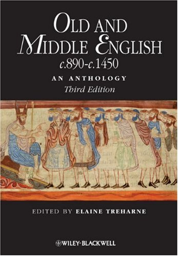 Old and Middle English C. 890-C. 1450 An Anthology 3rd 2009 edition cover