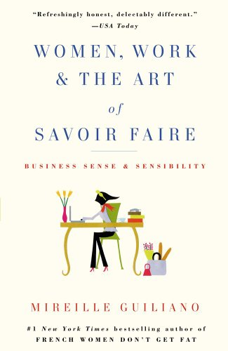 Women, Work and the Art of Savoir Faire Business Sense and Sensibility N/A edition cover