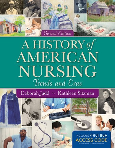 History of American Nursing  2nd 2014 (Revised) 9781449697204 Front Cover