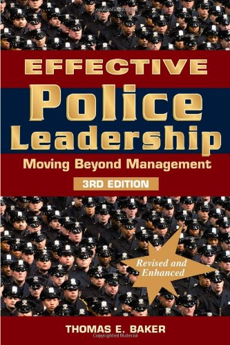 Effective Police Leadership : Moving Beyond Management 3rd 2010 edition cover