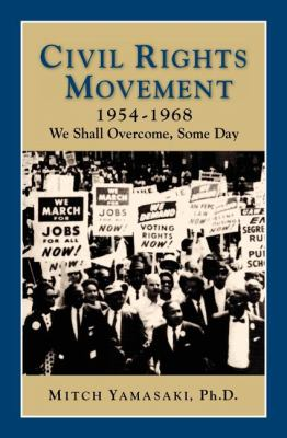 Civil Rights Movement 1954-1968 (2nd Ed)  2nd 9781932663204 Front Cover