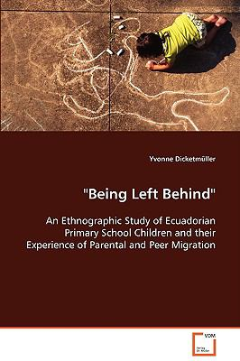 Being Left Behind:   2008 9783836446204 Front Cover