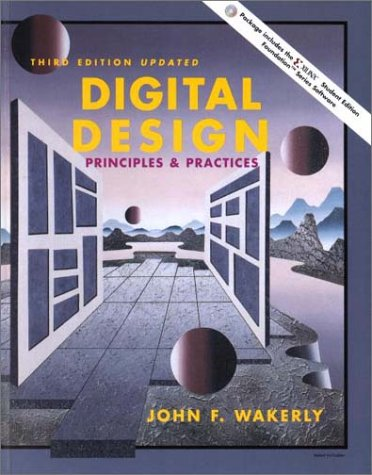 Digital Design: Principles and Practice 3rd 2000 edition cover