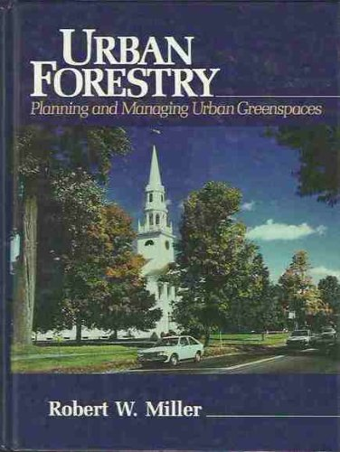 Urban Forestry Planning and Managing Urban Vegetation  1988 9780139396205 Front Cover